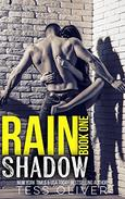 Rain Shadow Book 1: New Adult MC Romance