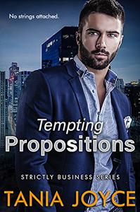 Tempting Propositions - Strictly Business Book 1