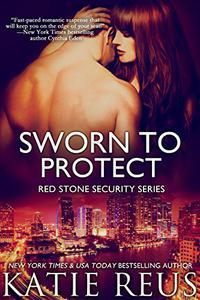 Sworn to Protect (romantic suspense)