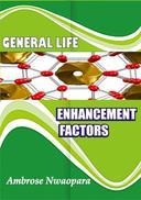 General Life Enhancement Factors