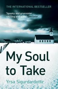 My Soul to Take: Thora Gudmundsdottir Book 2
