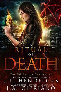 A Ritual of Death: An FBI Dragon Shifter Adventure