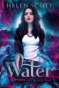 Water: A Reverse Harem Urban Fantasy