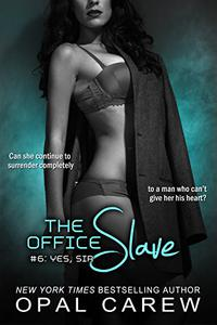 The Office Slave #6: Yes, Sir