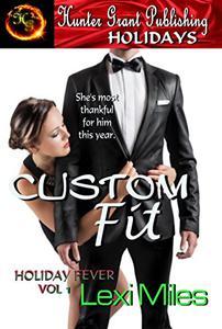 Custom Fit: Holiday Edition