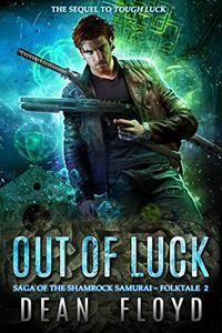 Out of Luck: A YA Action Adventure Urban Fantasy
