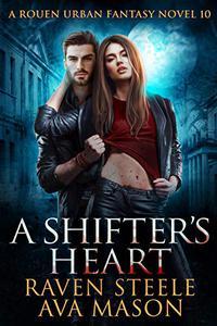 A Shifter's Heart: A Gritty Urban Fantasy Novel