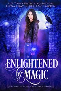 Enlightened by Magic: A Gargoyle Shifter Paranormal Romance