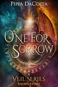 One For Sorrow: A Muse Urban Fantasy - Short Story