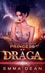 Princess of Draga: A Space Fantasy Romance