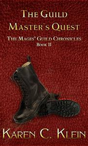 The Guild Master's Quest: Chronicles of the Mages' Guild  Book 2