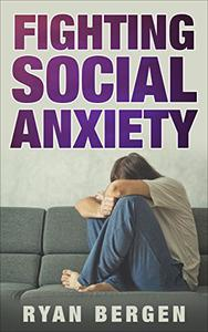 Fighting Social Anxiety