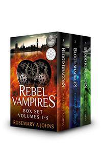 Rebel Vampires: The Complete Series