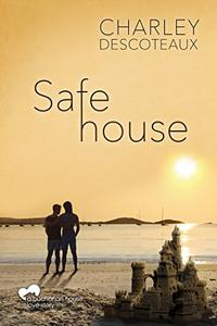 Safe House, Buchanan House: Book Three
