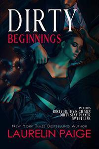 Dirty Beginnings