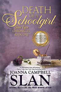Death of a Schoolgirl: Book #1 in the Jane Eyre Chronicles