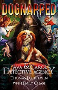 Ava & Carol Detective Agency: Dognapped