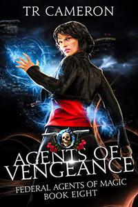 Agents of Vengeance: An Urban Fantasy Action Adventure