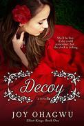 Decoy: Elliot-Kings: Book One