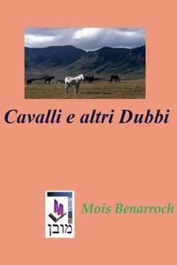 Cavalli e altri Dubbi