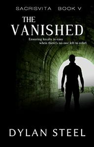 The Vanished: A Young Adult Dystopian Series