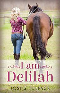 I Am Delilah