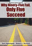 Why Ninety-Five Fail, Only Five Succeed: Business Career Choices