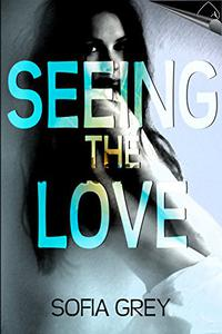 Seeing the Love