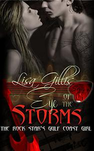The Rock Star's Gulf Coast Girl: Eye of the Storms