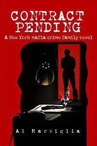 Contract Pending: A New York mafia crime family novel