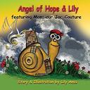 Angel of Hope & Lily: featuring Monsieur Jac Couture