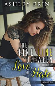 The Fine Line Between Love and Hate: Complete Series