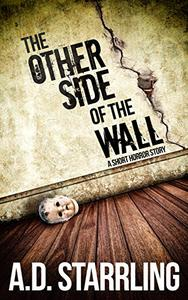 The Other Side of the Wall: A Short Horror Story