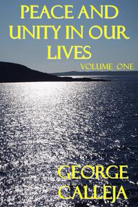 Peace And Unity In Our Lives - Volume One