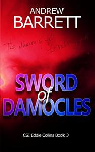 Sword of Damocles: Third in the gripping CSI crime series