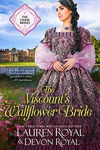 The Viscount's Wallflower Bride: A Sweet & Clean Historical Romance