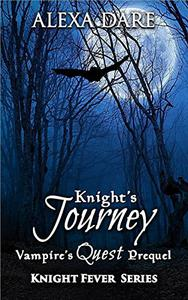 Knight's Journey: Vampire's Quest Prequel