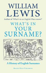 What's in Your Surname?: The Fascinating Story of British Surnames