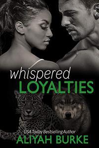 Whispered Loyalties
