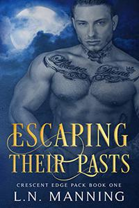 Escaping Their Pasts