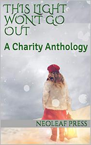 This Light Won't Go Out: A Charity Anthology