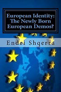 European Identity: The Newly Born European Demos?