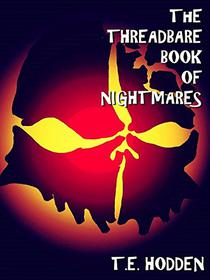 The Threadbare Book Of Nightmares