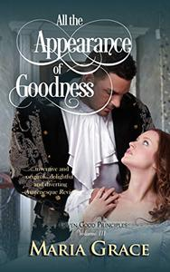 All the Appearance of Goodness: Pride and Prejudice Variation