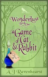 Wonderlust Book 1: A Game Of Cat And Rabbit