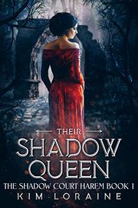 Their Shadow Queen