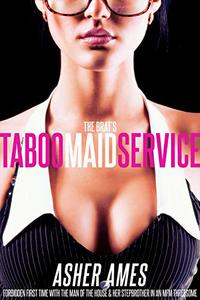 The Brat's Taboo Maid Service: Forbidden First Time with the Man of the House & Her Stepbrother in an MFM Threesome