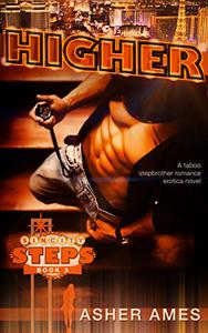 Higher (Sin City Steps Book Three): A taboo stepbrother romance erotica novel