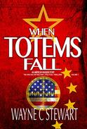 When Totems Fall - An American Invasion Story