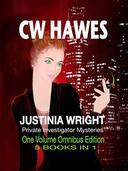 Justinia Wright, Private Investigator Mysteries Omnibus Edition